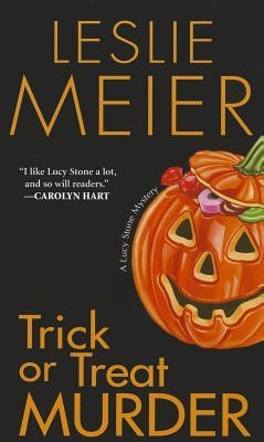 Trick or Treat Murder By Meier, Leslie